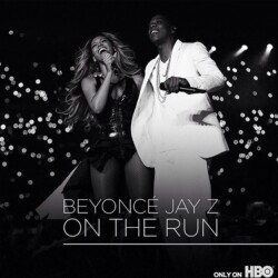 HBO, Beyoncé and Jay Z On the Run Tour